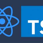 Beginning development with ReactJS & TypeScript (Part-1)